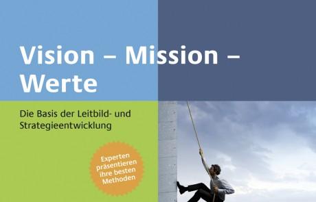 Vision – Mission – Werte